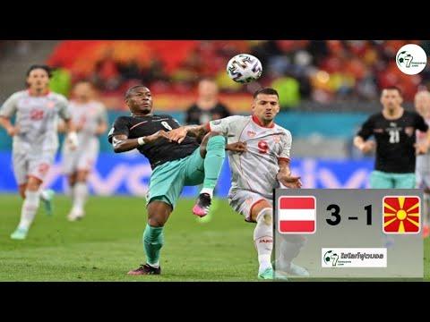 Highlight Euro 2020 Austria - North Macedonia 13-06-2021