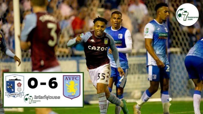 Highlight Carabao Cup Barrow - Aston Villa 24-08-2021