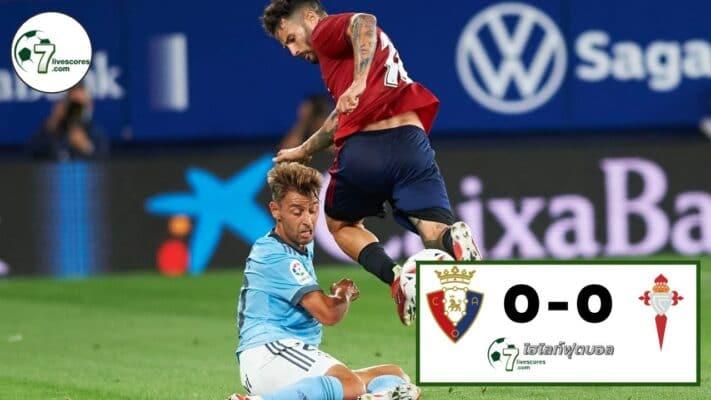 Highlight Spanish La Liga Osasuna - Celta Vig 23-08-2021