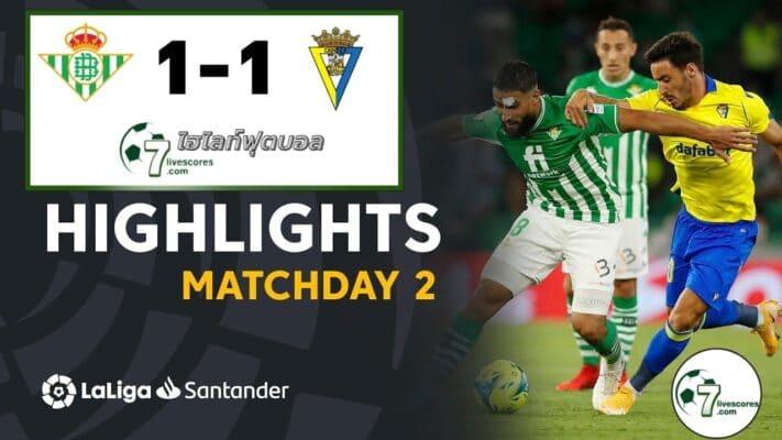 Highlight Spanish La Liga Real Betis vs Cádiz CF 20-08-2021