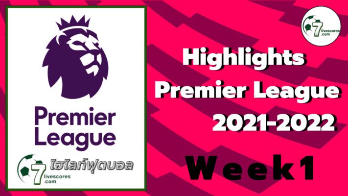 Highlights Premier League England All Goals Week 1