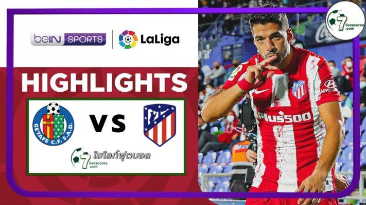 Highlight Spanish La Liga Getafe CF - Atlético de Madrid 21-09-2021