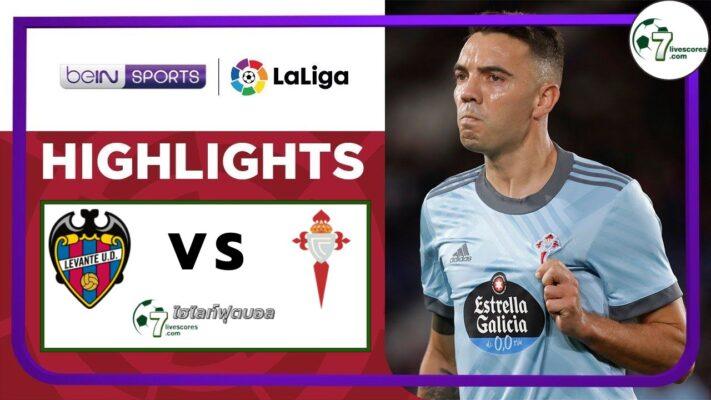 Highlight Spanish La Liga Levante UD - RC Celta 21-09-2021