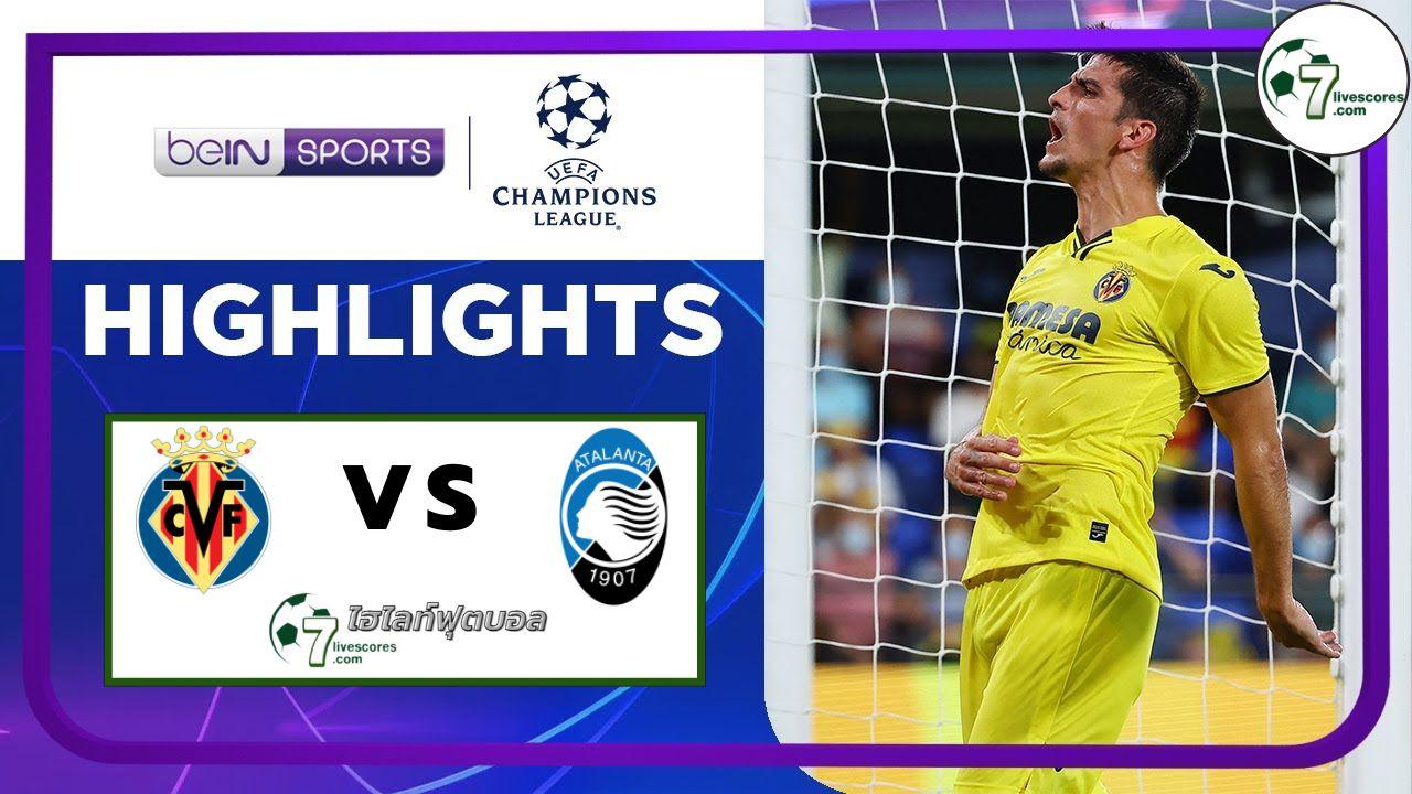 Highlights Champions League Villarreal - Atalanta 14-09-2021
