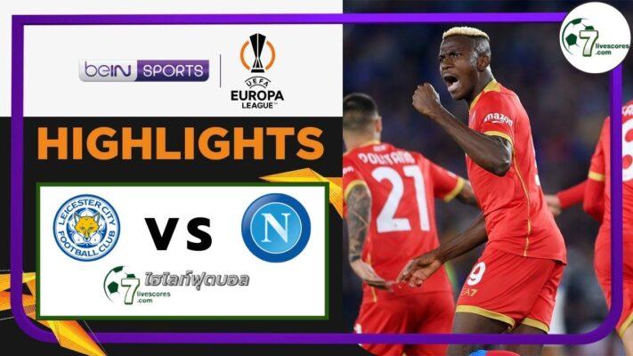 Highlights Europa League Leicester City - Napoli 16-09-2021