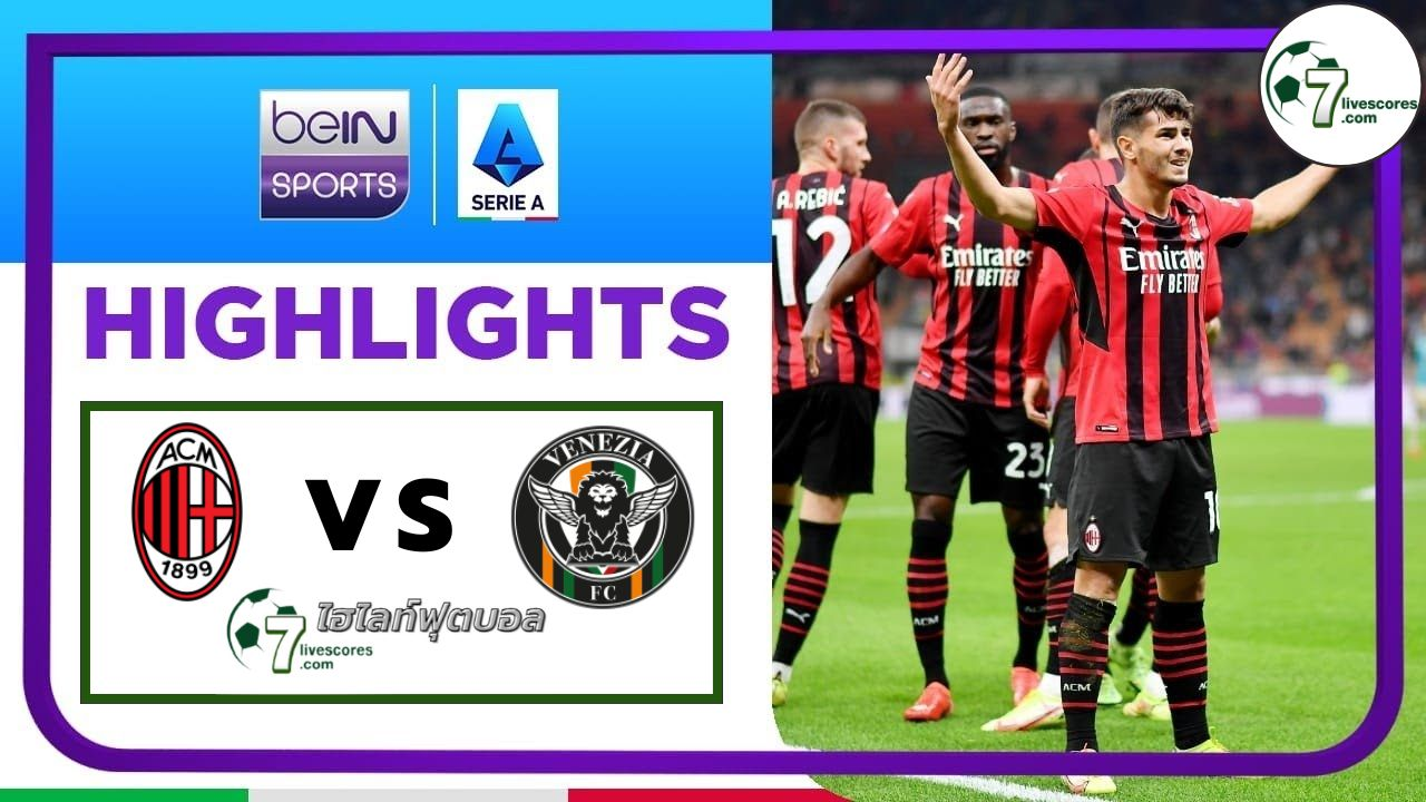 Highlights Italian Serie A AC Milan - Venezia 22-09-2021