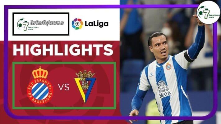 Highlight Spanish La Liga Espanyol - Cadiz 18-10-2021