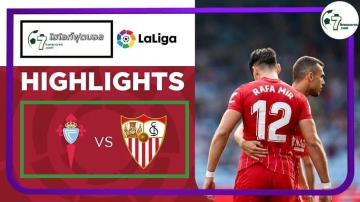 Highlight Spanish La Liga Celta Vigo - Sevilla 03-10-2021