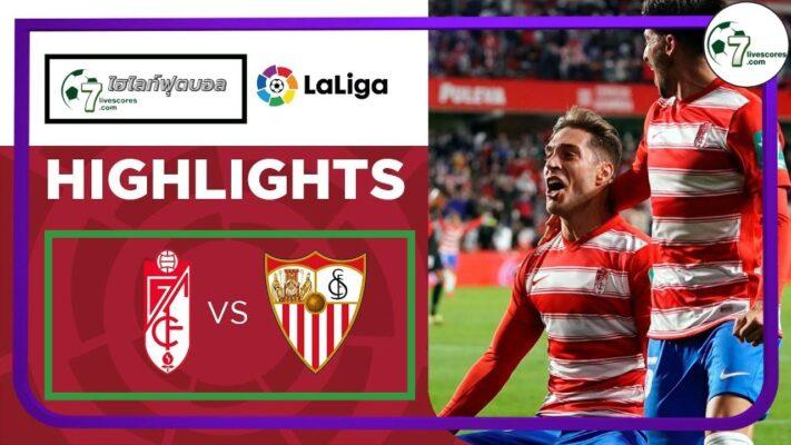 Highlight Spanish La Liga Granada - Sevilla 03-10-2021