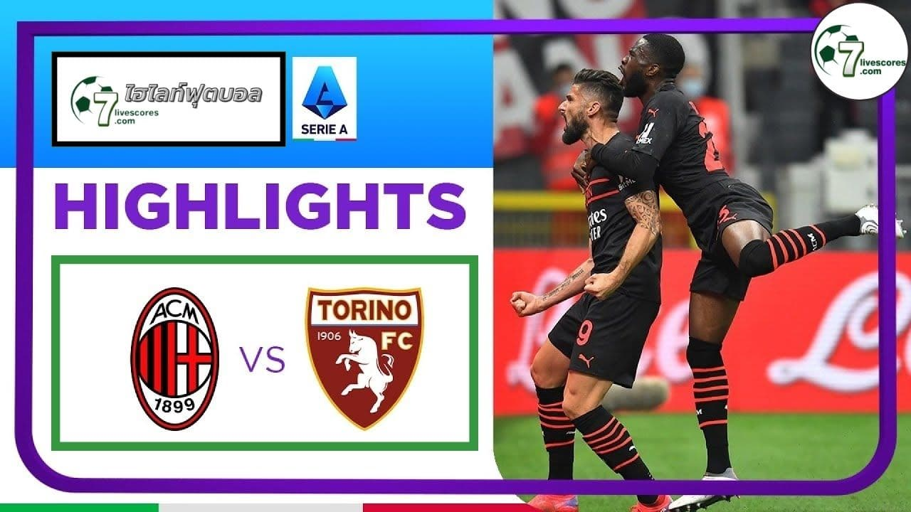 Highlights Italian Serie A AC Milan - Torino 26-10-2021