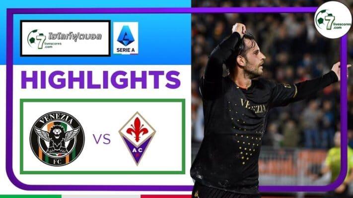 Highlights Italian Serie A Venezia - Fiorentina 18-10-2021