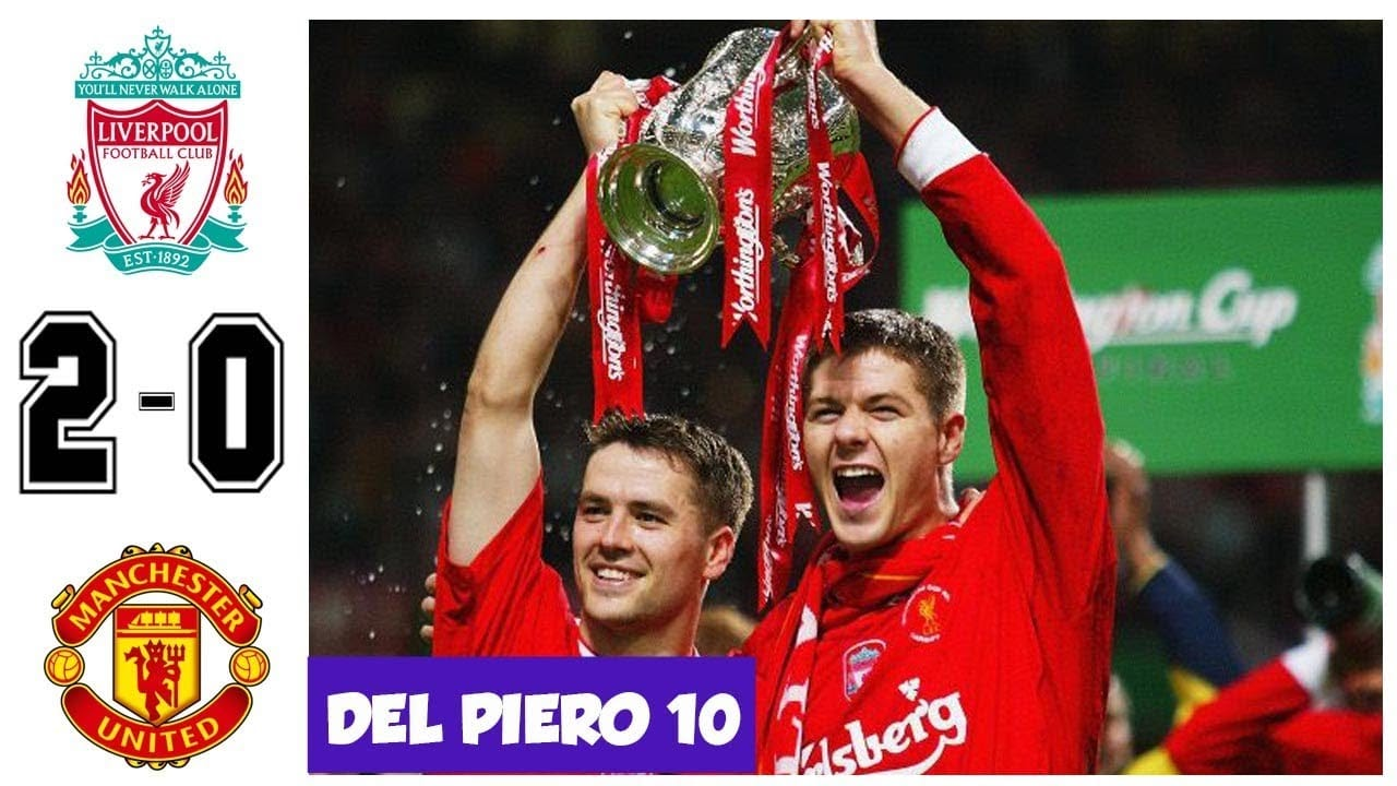 Liverpool vs Manchester United 2-0 - League Cup Final 2003